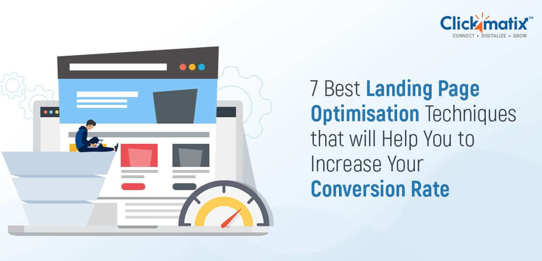 Landing Page Optimisation Techniques that will Help You to Increase Your Conversion Rate