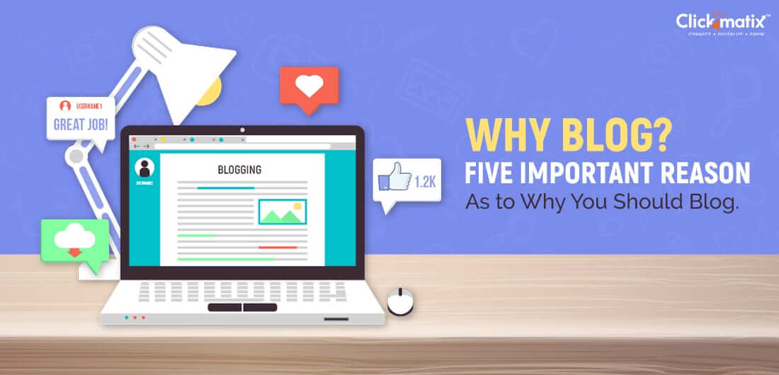 why blog we need blogs